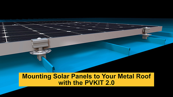 Mounting Solar Panels to Your Metal Roof with the PVKIT 2.0