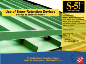 S-5! Snow Retention Solar Wind Uplift Continuing Education Courses