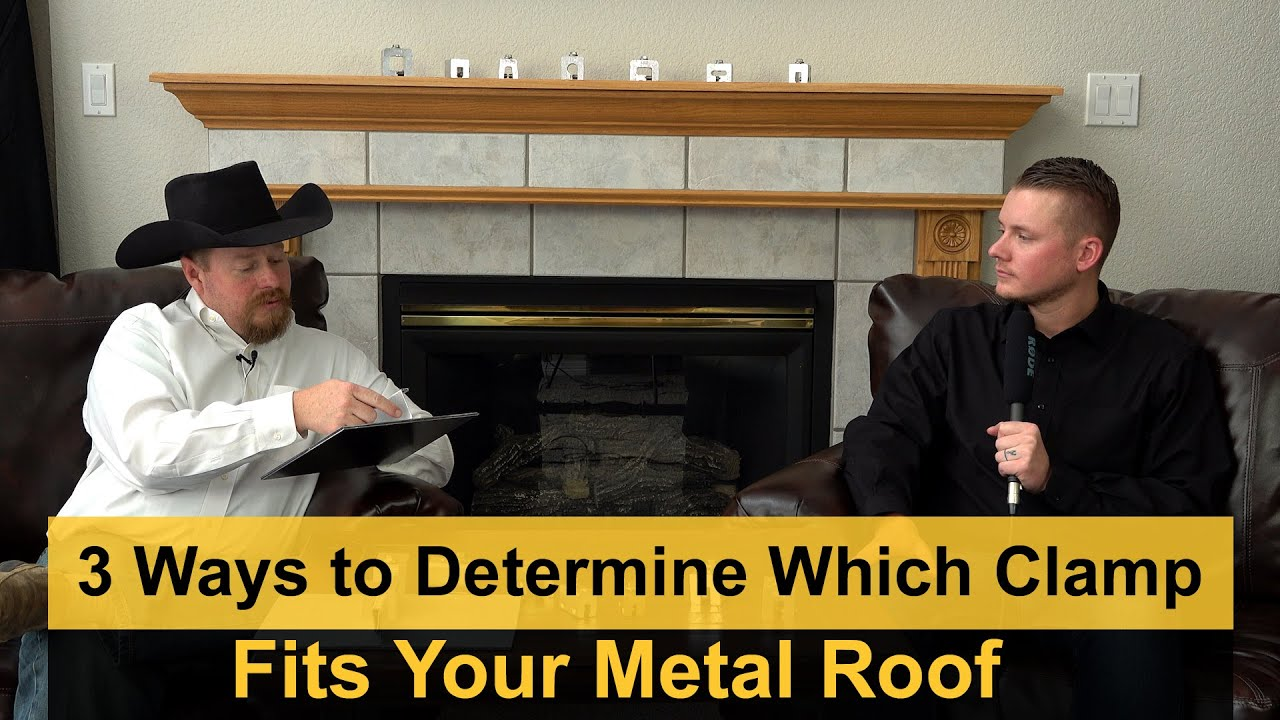 3 Ways to Determine Which Clamp Fits Your Metal Roof
