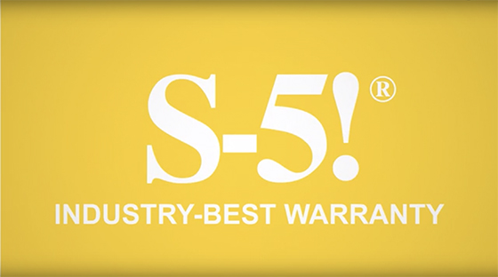 S-5!® Industry Best Warranty