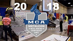 MCA Metalcon Metal Roofing Championship Games 2018