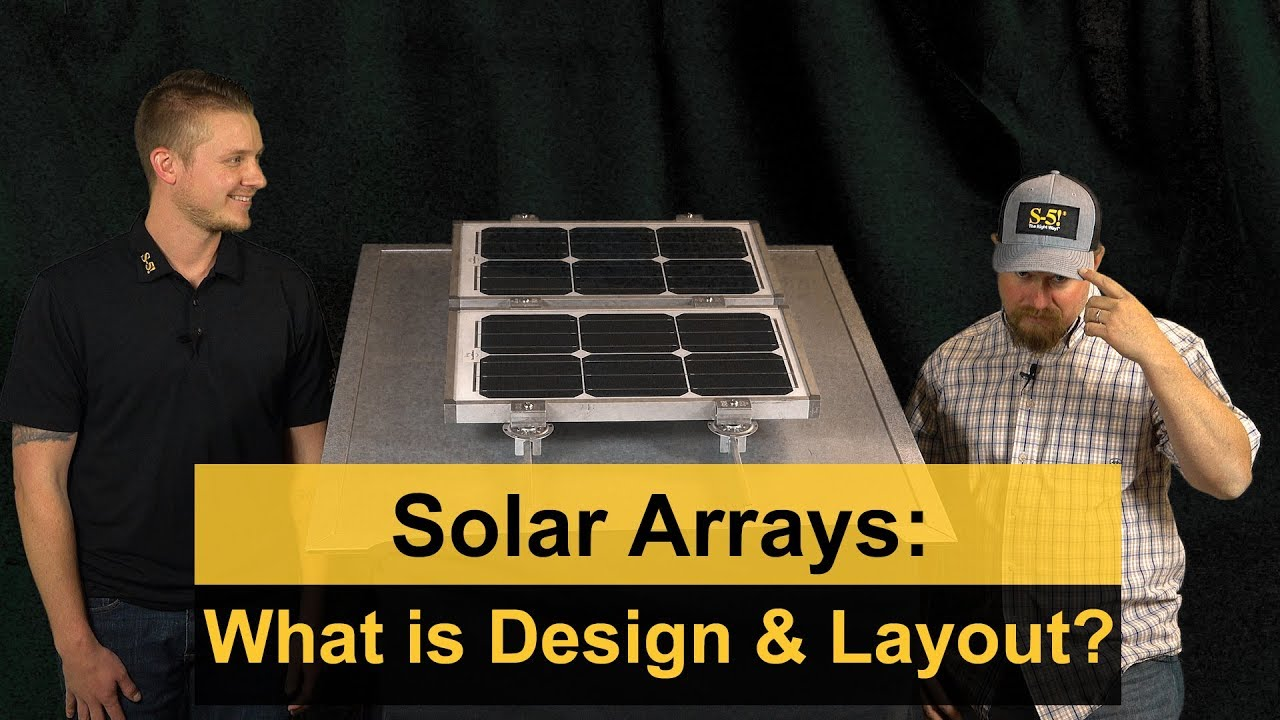 Solar Arrays: Design vs Layout