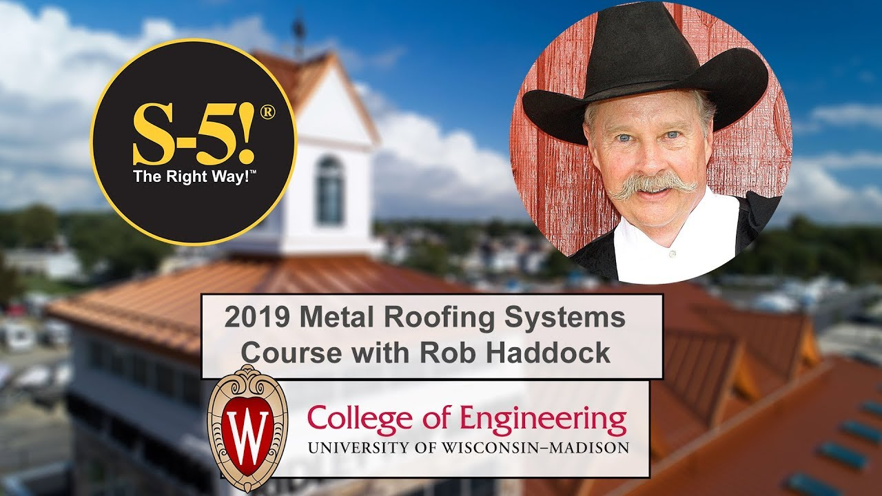 UW – Madison Metal Roofing Systems Course with Rob Haddock